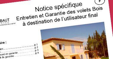 Notice specifique Entretien & Garantie des Volets Bois